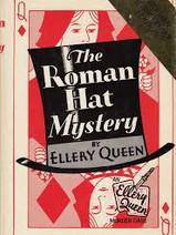 The Roman Hat Mystery (1929, Ellery Queen)