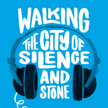 Walking the City of Silence and Stone (2014, Forum Theatre)