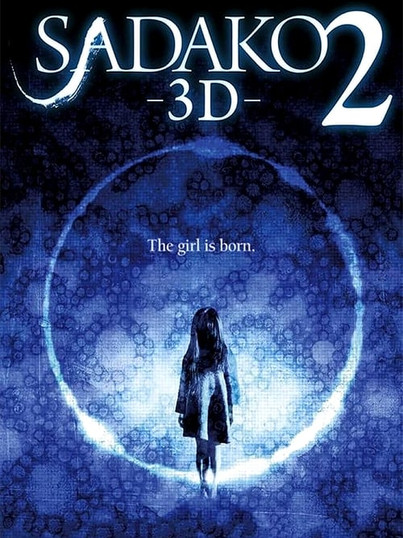 Sadako 3D 2 (2013, Tsutomu Hanabusa)