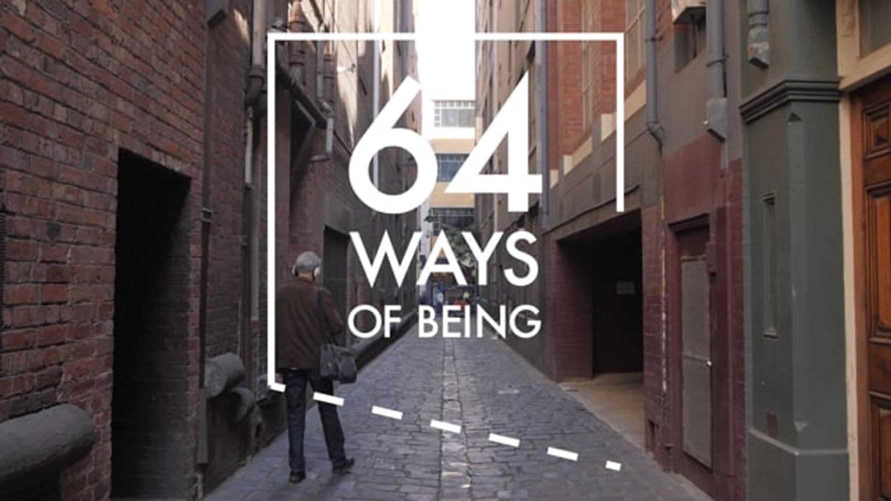 64 Ways of Being (2020, 64 Ways of Being)