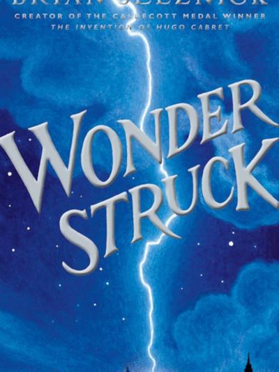 Wonderstruck (2011, Brian Selznick)