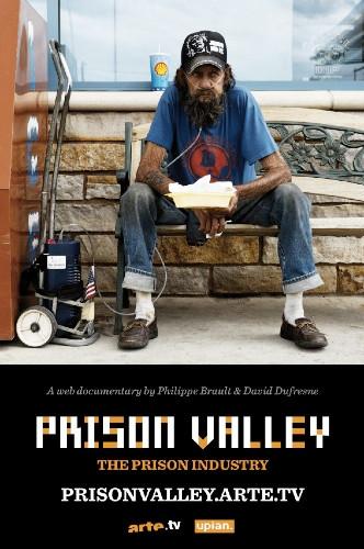 Prison Valley (2009, David Dufresne & Philippe Brault)