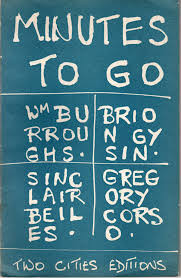 Minutes to Go (1968, William S.Burroughs, Brion Gysin, Gregory Corso, Sinclair Beiles)