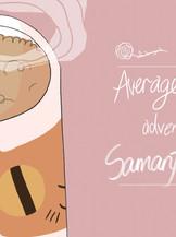 The Average Everyday Adventures of Samantha Browne (2016, The Lemonsucker Games)