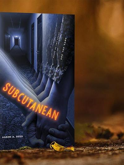 Subcutanean (2020, Aaron A. Reed)
