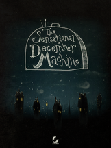 The Sensational December Machine (2014, Simogo)