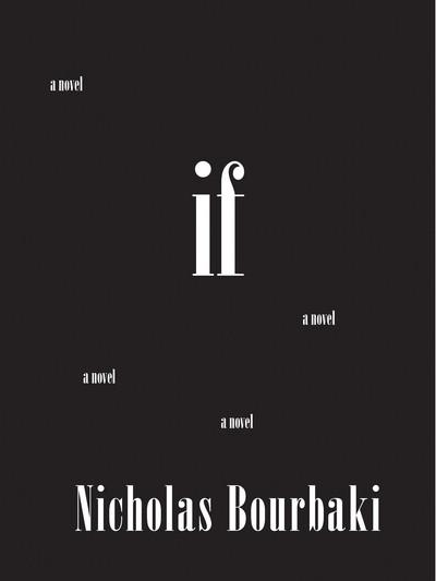 If (2014, Nicholas Bourbaki)