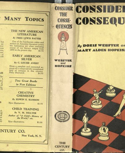 Consider The Consequences! (1930, Doris Webster & Mary Alden Hopkins)