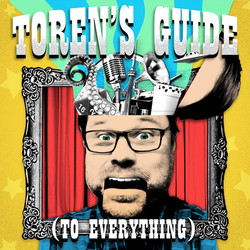 Toren's Guide (to Everything) (Episode 3)