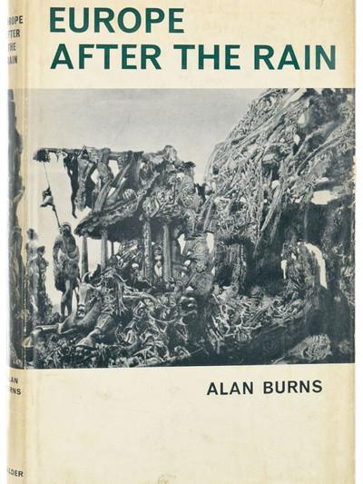 Europe After The Rain (1965, Alan Burns)