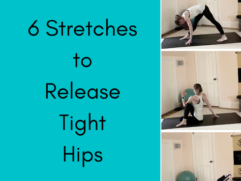 6 Stretches to Release Tight Hips