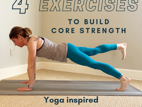 4 Exercises to Build Core Strength - Yoga inspired