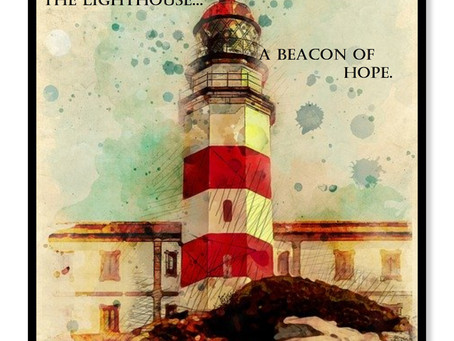 The lighthouse...a beacon of hope.