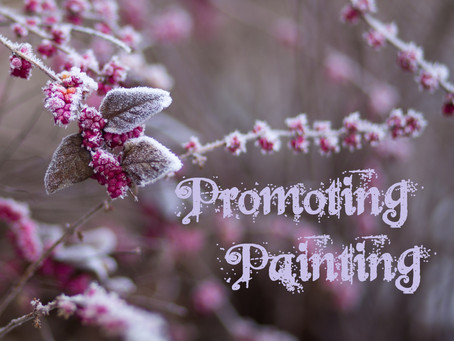 Promoting Painting- December 22, 2020