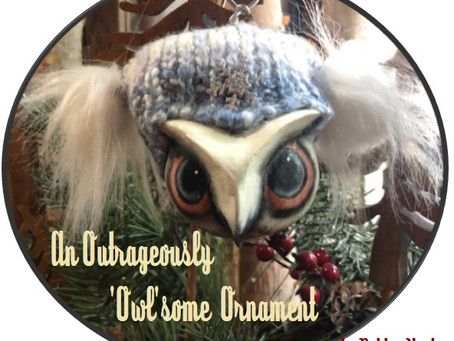 An Outrageously 'Owl'some Ornament by Debbie Huska