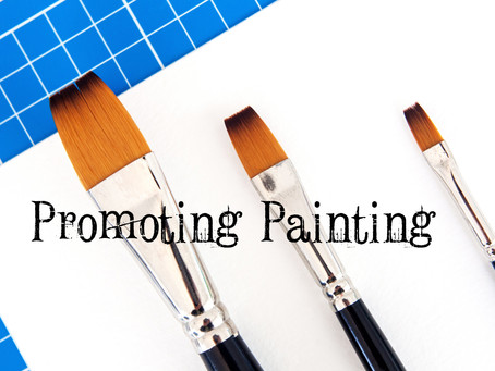Promoting Painting - May 15, 2021