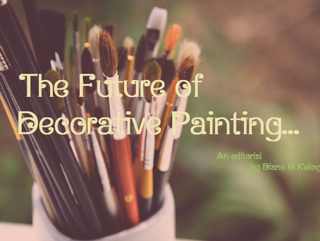 The Future of Decorative Painting...An editorial.