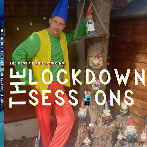 The best of Phil Hawkins: Lockdown Sessions CD