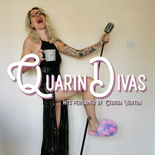 QuarinDivas: Hits performed by Georgia Norton
