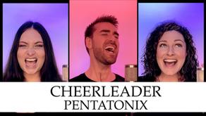 Cheerleader - Pentatonix Cover
