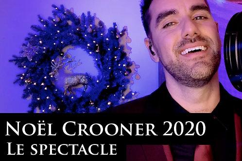 Noël Crooner 2020   Le Spectacle Virtuel