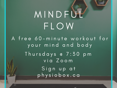 New Exercise Class: Mindful Flow, Thursdays on Zoom