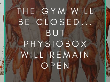The Gym is Closing but Physiobox Will Remain OPEN