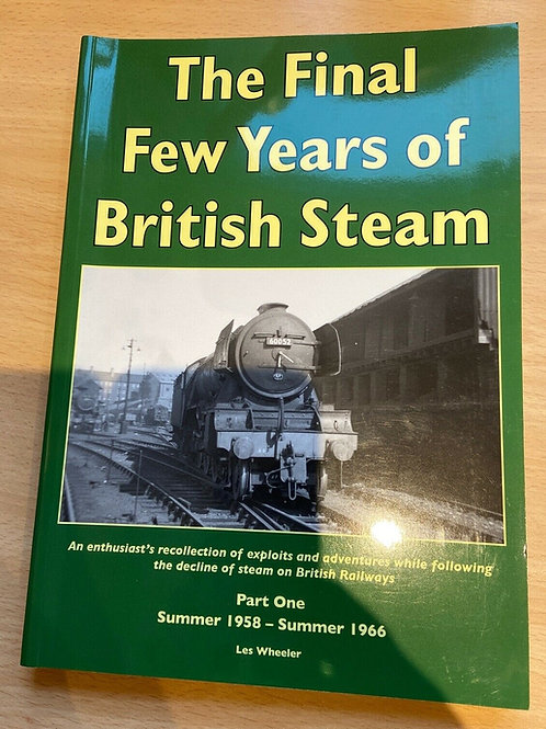 The Final Few Years of British Steam Part 1