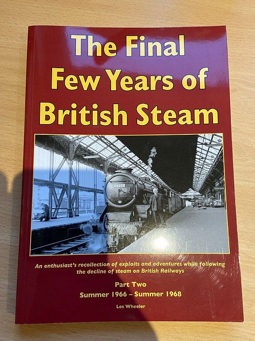 The Final Years of British Steam Part 2