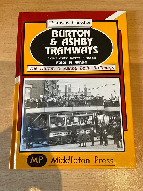 Burton and Ashby Tramways Book