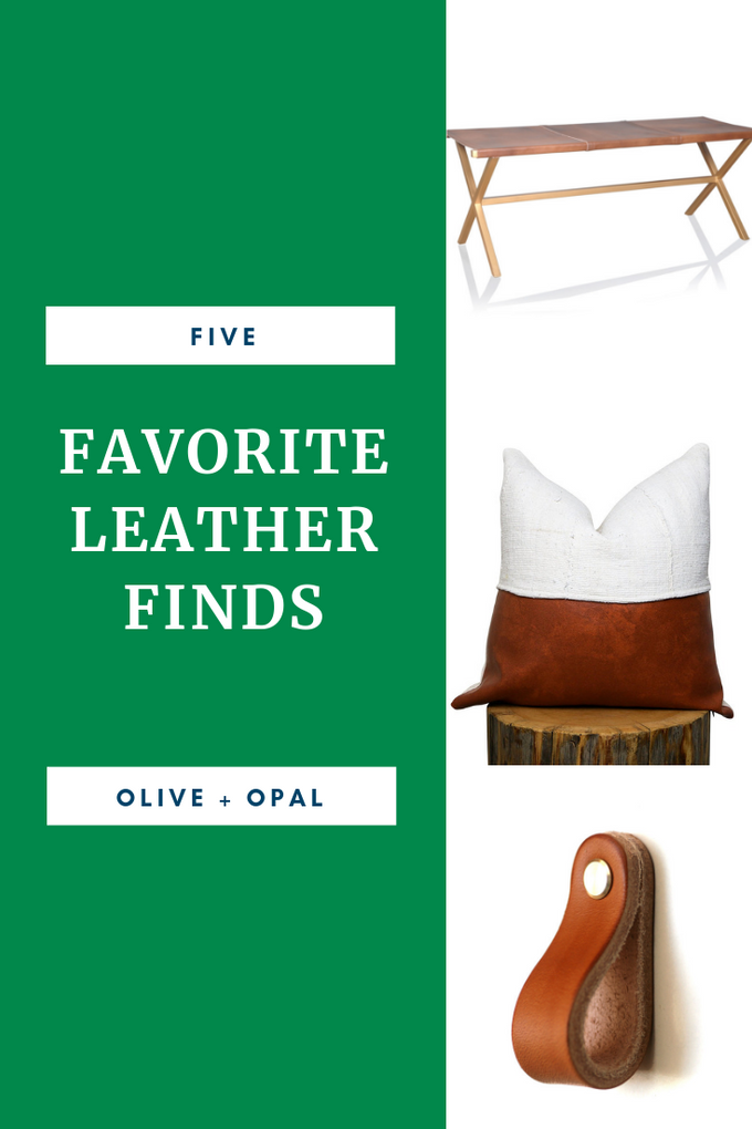 Favorite leather finds!