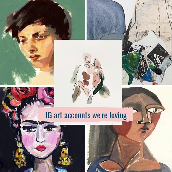 IG accounts I'm loving - art edition