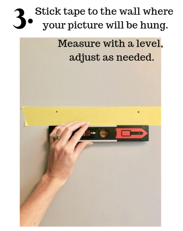 place tape, measure with level