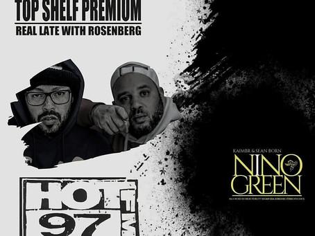 NINO GREEN TONIGHT ON HOT 97!