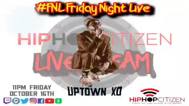 UPTOWN XO INTERVIEW WITH HIP HOP CITIZEN 10-16-20