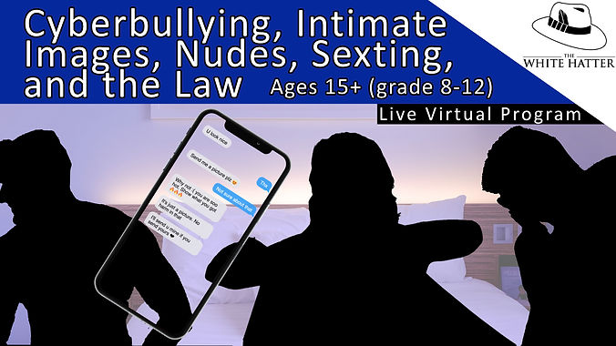 Cyberbullying Sexting Nudes Intimate Images and the Law