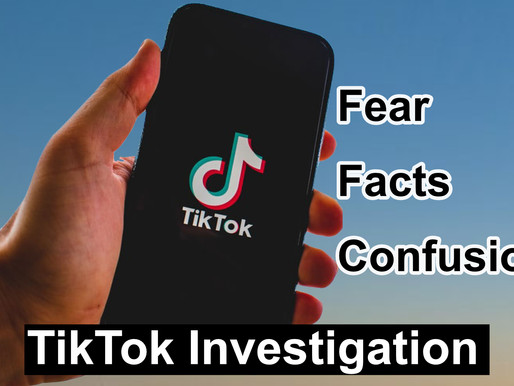 TikTok: Fear, Facts, And Confusion