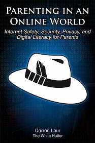 Parenting In An Online World: Internet S