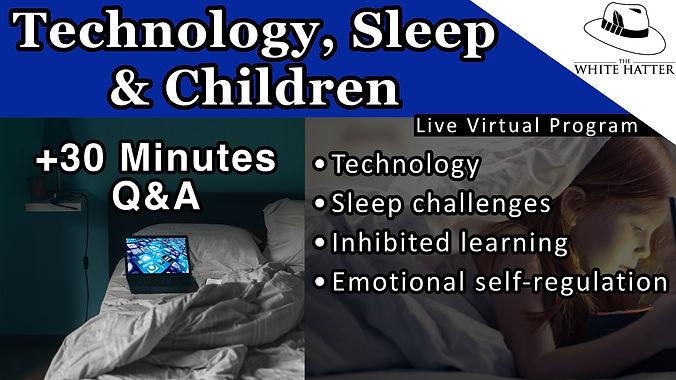 Technology Sleep and Children