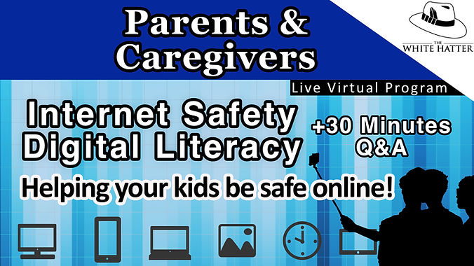 Internet Safety and Digital Literacy for Parents and Caregivers
