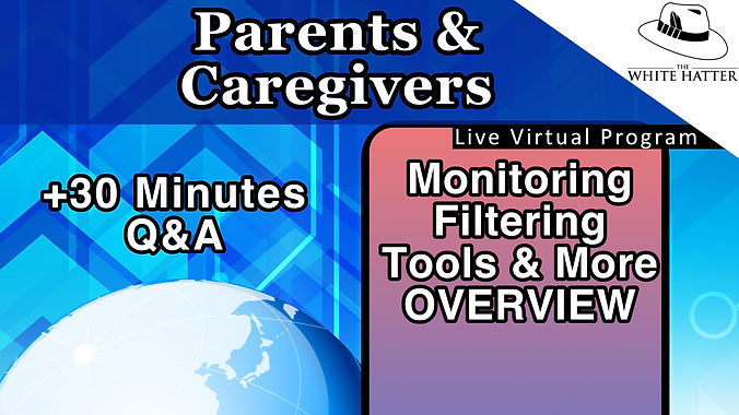 Monitoring Filtering and Other Tools for Parents and Caregivers