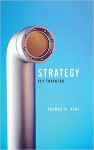 Strategy: Key Thinkers: A Review – <em>Travis Hallen</em>