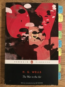 HG Wells's 'The War in the Air' demonstrates the utility of fiction in exploring novel concepts. [Author's tagged copy]