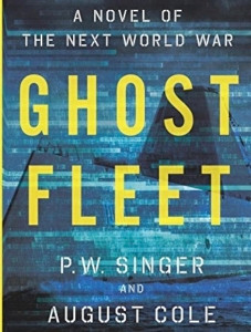 Ghost Fleet has become the exemplar of modern military educational fiction [Image Credit: Amazon.com]