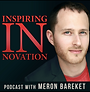 Inspiring Innovation Podcast with Meron