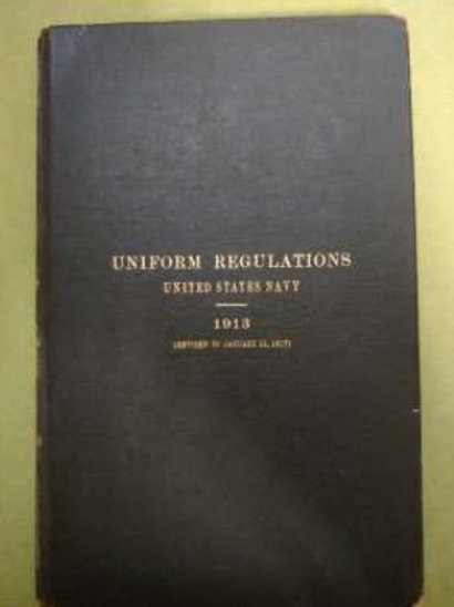 Uniform Regulations: United States Navy. 1913