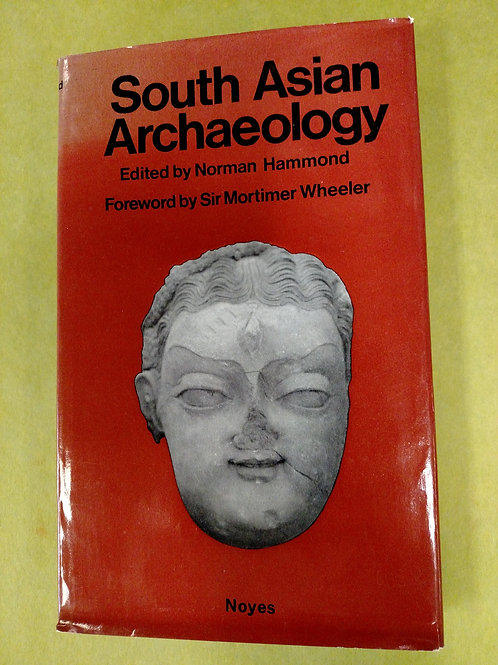 South Asian Archaelogy. Papers from the First International Conference