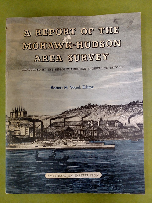 A Report of the Mohawk-Hudson Area Survey