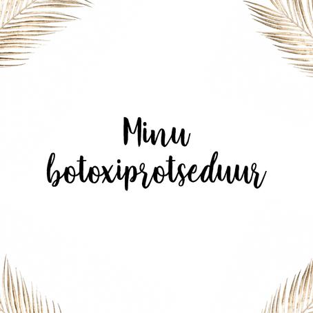BOTULIINTOKSIIN - TERVE OTSMIKU PROTSEDUUR, ENNE JA PÄRAST