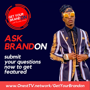 Submit your question for ASK BRANDON